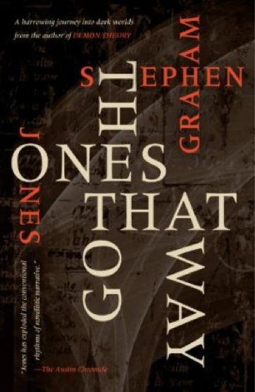 The Ones That Got Away by Stephen Graham Jones