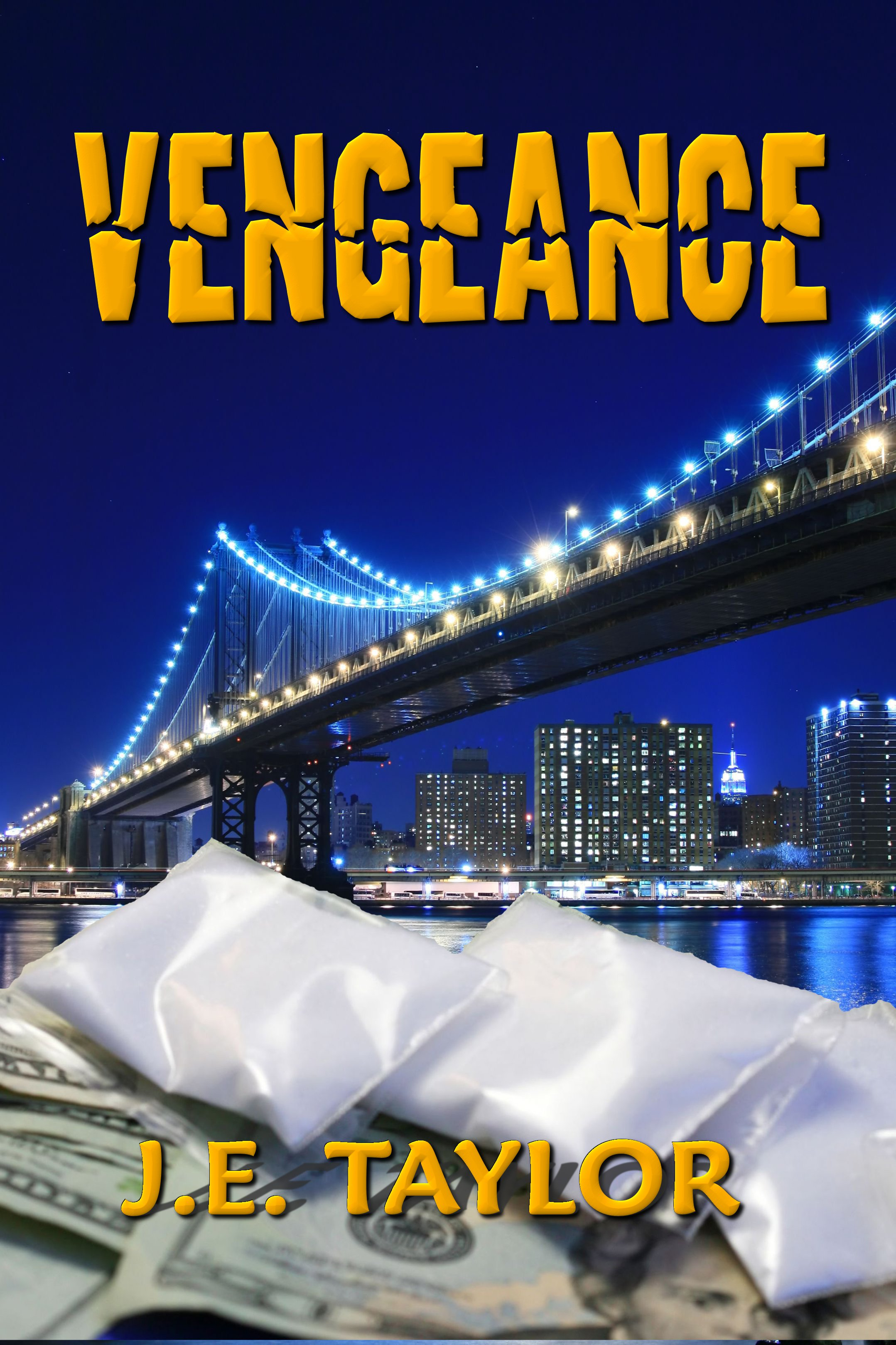 Vengeance by J. E. Taylor