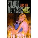 Strange Mistresses